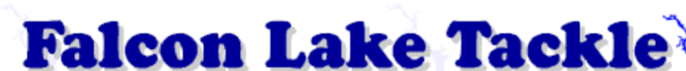 Homepage of Falcon Lake Tackle